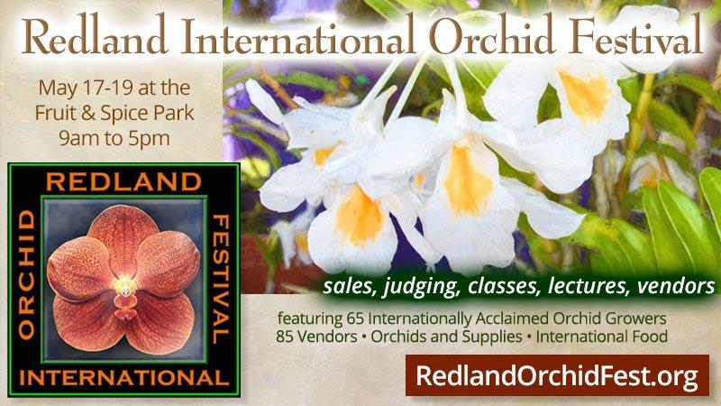 Redland International Orchid Festival at Fruit & Spice Park