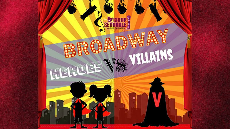 """Superheros Vs Villains"" Theater Camp at Seminole Theatre"