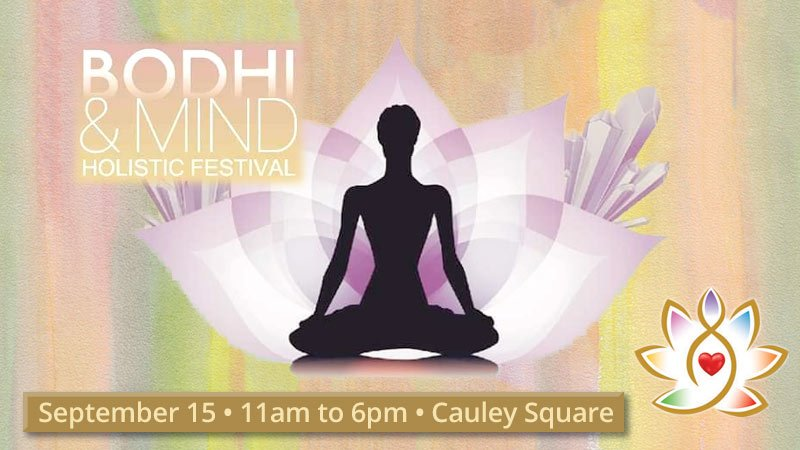 Bodhi & Mind Holistic Festival at Cauley Square