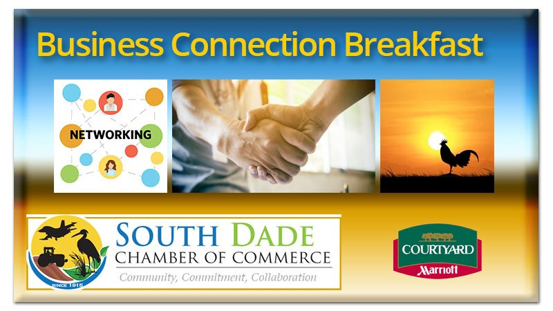 South Dade Chamber of Commerce Business Connection Breakfast
