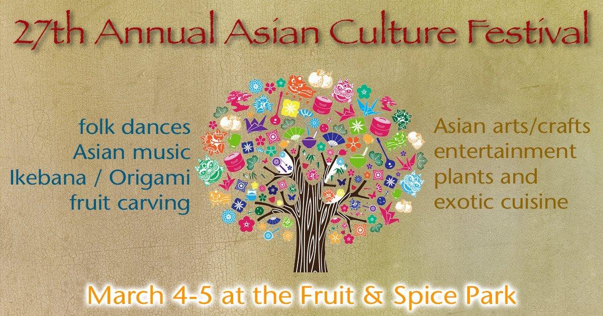 Asian Culture Festival at Fruit & Spice Park
