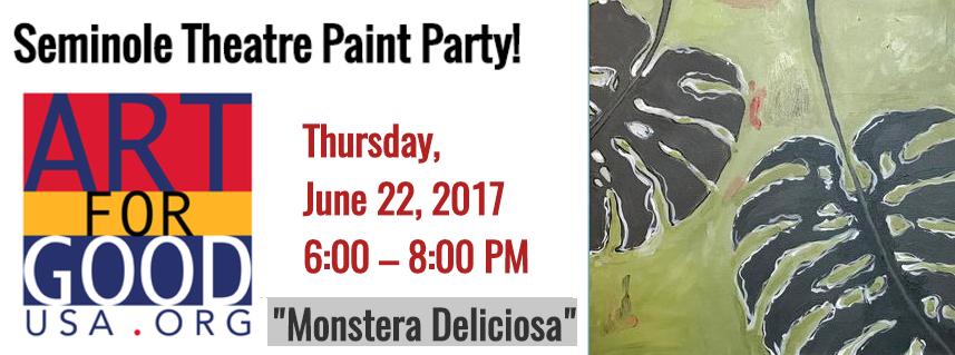 """Seminole Theatre Paint Party """"Monstera Deliciosa"""""""