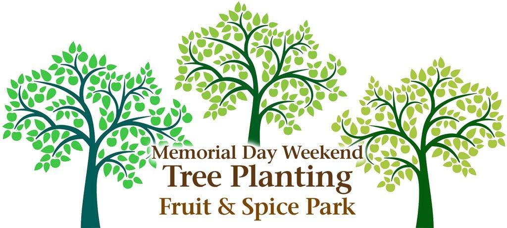 Memorial Day Weekend Tree Planting