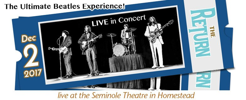 The Return - The Ultimate Beatles Experience, at Seminole Theatre