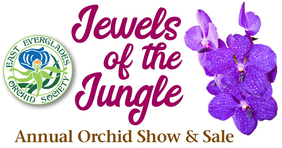 Jewels Of The Jungle - East Everglades Orchid Show and Sale