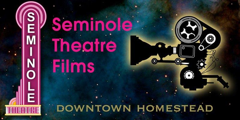 Movies at Seminole Theatre - Seminole Theatre Films