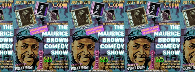 Maurice Brown Comedy Show