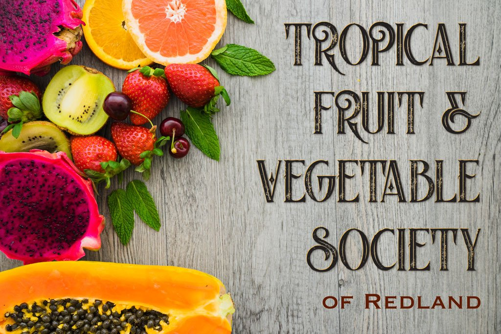 Tropical Fruit and Vegetable Society Meeting