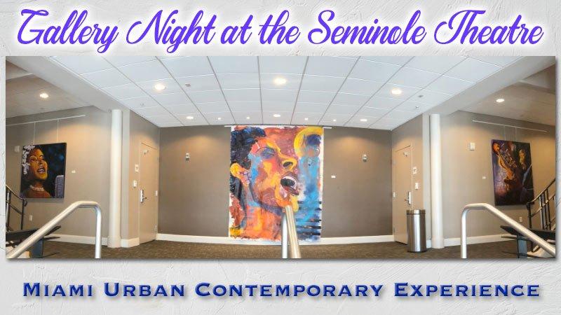 MUCE Gallery Night at the Seminole Theatre