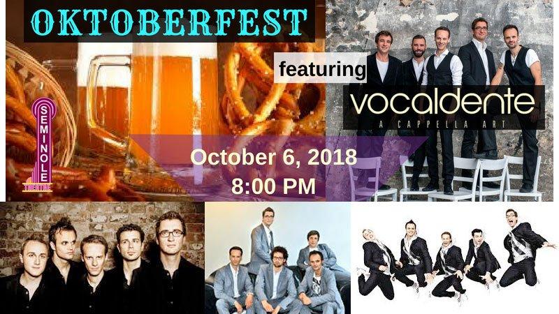 Oktoberfest at Seminole Theatre featuring Germany's Vocaldente
