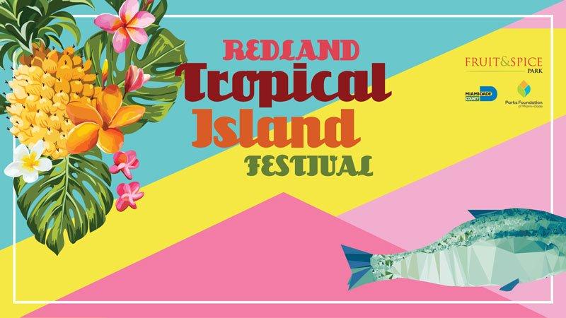 Redland Tropical Island Festival