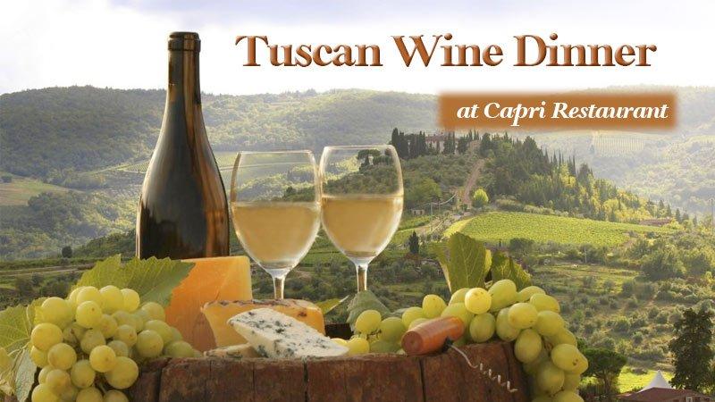 Tuscany Wine Dinner at Capri Restaurant