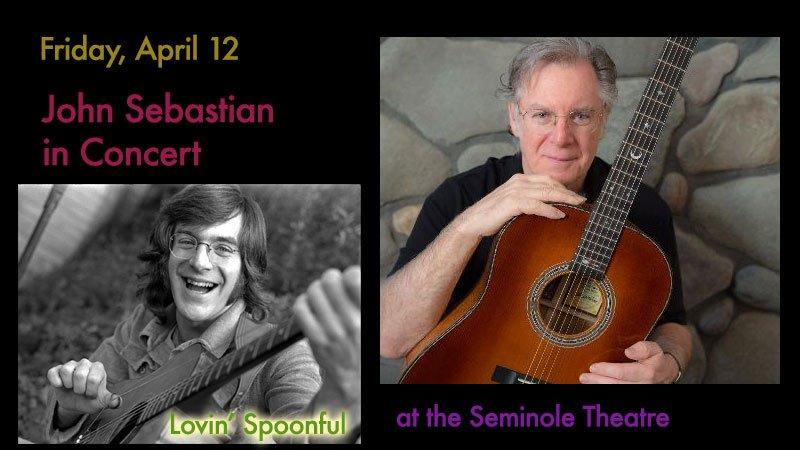 John Sebastian in Concert at Seminole Theatre