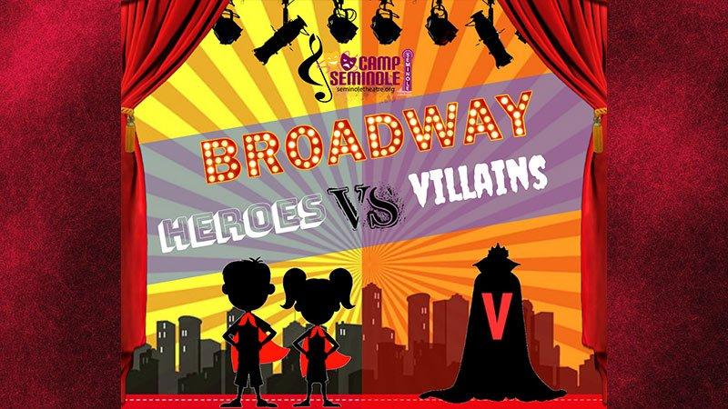 """Superheros Vs Villains"" Theater Camp at Seminole Theatre"
