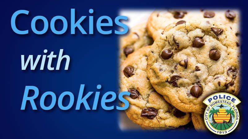 Cookies With Rookies - Homestead Police Department