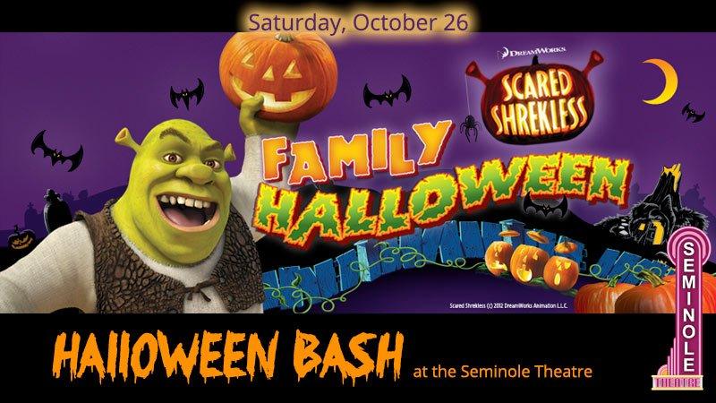 Scared Shrekless - Halloween Bash at the Seminole Theatre