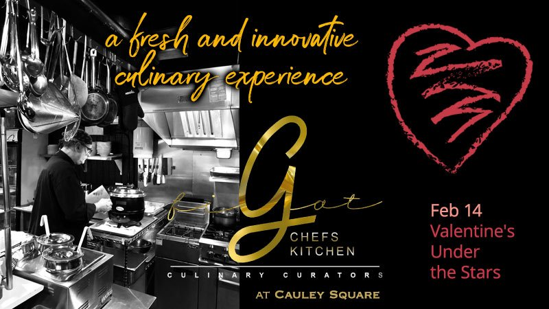 FiGat Chefs Kitchens - Valentine's Under the Stars