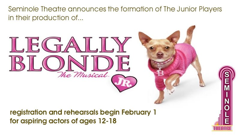 Legally Blonde Jr. Registration for Seminole Theatre Junior Players