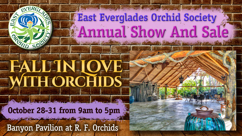 East Everglades Orchid Show and Sale